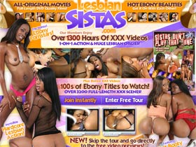 Lesbian Sistas! The hottest ebony pornstars in girl-on-girl action and huge lesbian orgies!